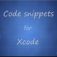 Code Snippets for Xcode - Code Snippets to use in your application